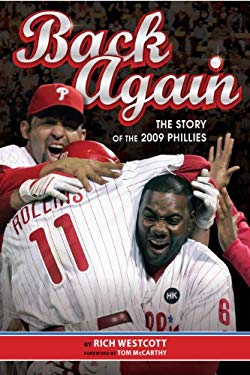 Back Again: The Story of the 2009 Phillies 9780912608150