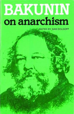 Bakunin on Anarchism 9780919619067
