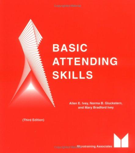 Basic Attending Skills - 3rd Edition