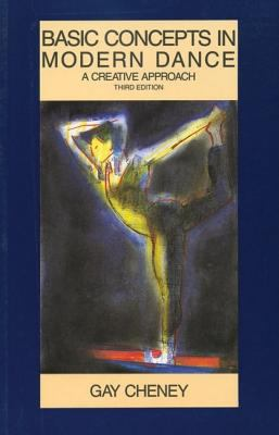 Basic Concepts in Modern Dance: A Creative Approach 9780916622763
