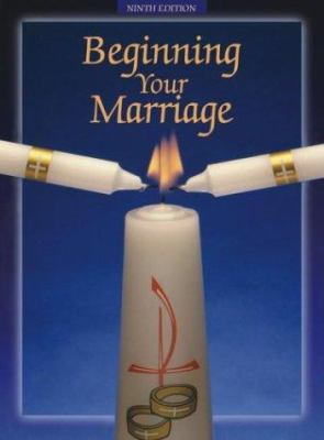 Beginning Your Marriage 9780915388240