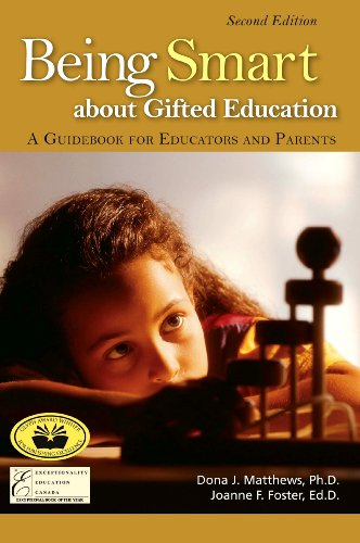 Being Smart about Gifted Education: A Guidebook for Educators and Parents 9780910707954