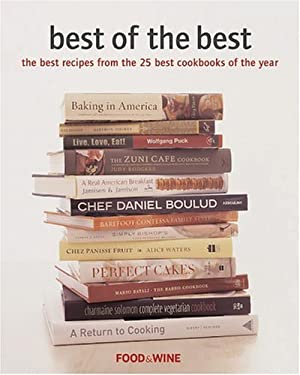 Best of the Best: The Best Recipes from the 25 Best Cookbooks of the Year 9780916103835