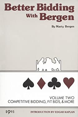 Better Bidding with Bergen Vol II, Competitive Auctions 9780910791786