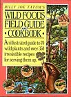 Billy Joe Tatum's Wild Foods Field Guide and Cookbook 9780911104776