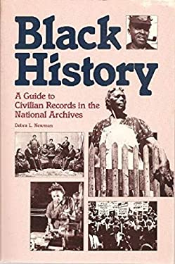 Black History: A Guide to Civilian Records in the National Archives 9780911333312