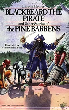 Blackbeard the Pirate and Other Stories of the Pine Barrens 9780912608266