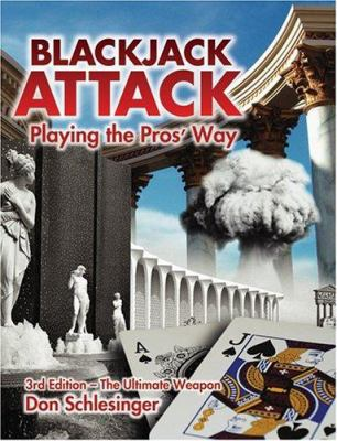 Blackjack Attack: Playing the Pros' Way 9780910575201