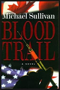 Blood Trail 9780915463848