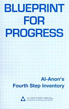 Blueprint for Progress: Al-Anon's Fourth-Step Inventory 9780910034593