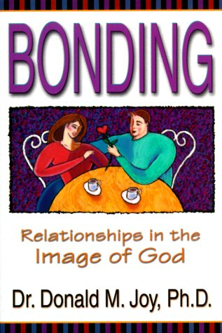 Bonding: Relationships in the Image of God 9780916035693