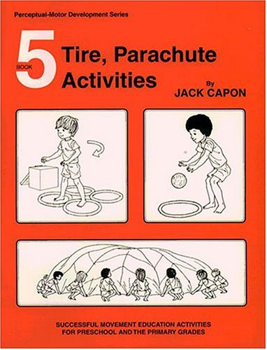 Book 5: Tire, Parachute Activities