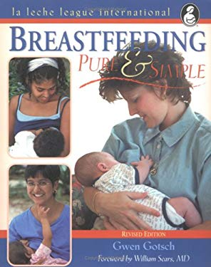 Breastfeeding Pure and Simple: 9780912500591