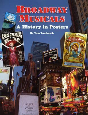 Broadway Musicals: A History in Posters 9780914293576
