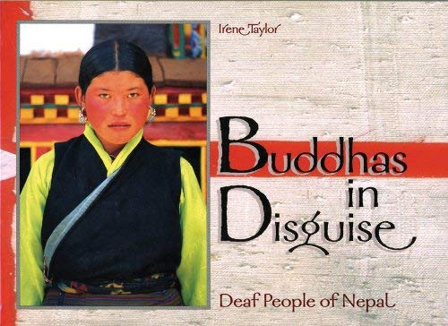 Buddhas in Disguise: Deaf People of Nepal 9780915035595