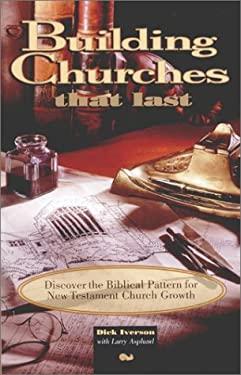Building Churches That Last 9780914936879