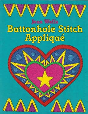 Buttonhole Stitch Applique 9780914881919