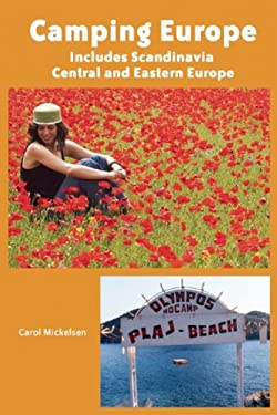 Camping Europe: Includes Scandinavia, Central and Eastern Europe 9780917120206