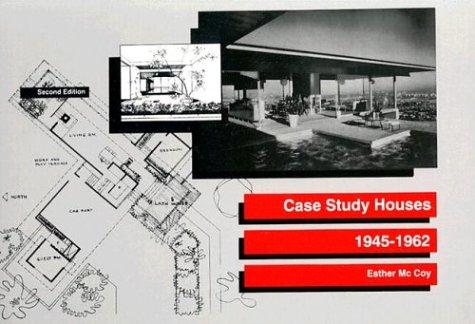 Case Study Houses: 1945-1962 9780912158716