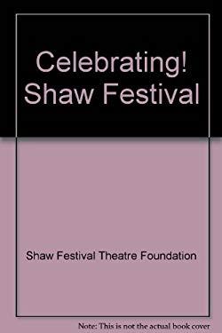 Celebrating! Shaw Festival