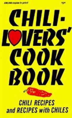 Chili-Lovers Ckbk 9780914846062