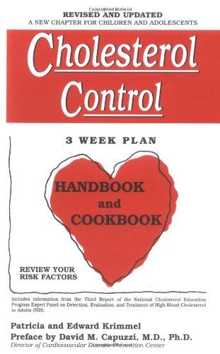 Cholesterol Control 3-Week Plan Handbook and Cookbook 9780916503086