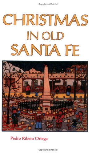 Christmas in Old Santa Fe 9780913270257