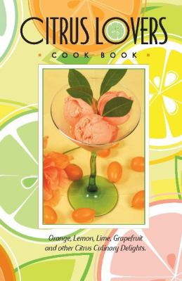 Citrus Lovers Cook Book