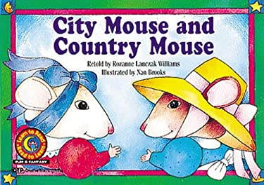 City Mouse and Country Mouse 9780916119614