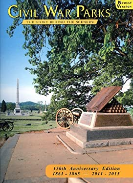 Civil War Parks: The Story Behind the Scenery 9780916122959