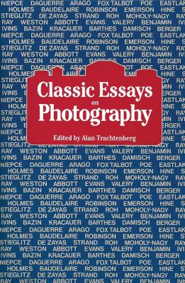 Classic Essays on Photography 9780918172082