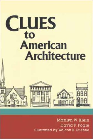 Clues to American Architecture 9780913515181