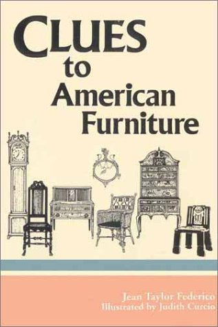 Clues to American Furniture 9780913515754