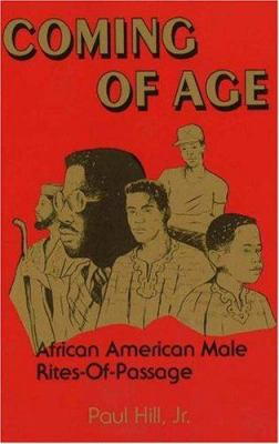 Coming of Age: African American Male Rites of Passage 9780913543283