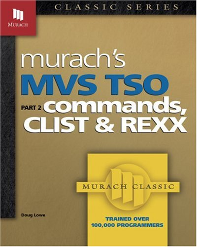 MVS TSO Commands CList & REXX PT.2 9780911625578