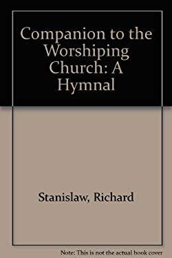 Companion to the Worshiping Church: A Hymnal
