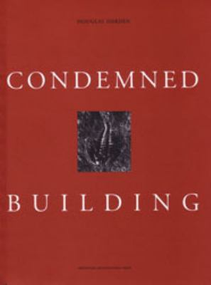 Condemned Building: An Architect's Pre-Text 9780910413633