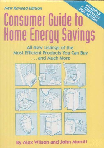 Consumer Guide to Home Energy Savings 9780918249319