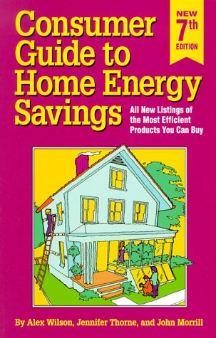 Consumer Guide to Home Energy Savings 9780918249388