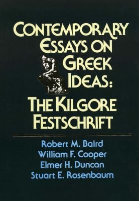 Contemporary Essays on Greek Ideas 9780918954466
