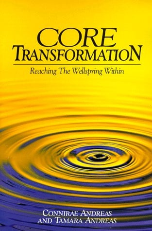 Core Transformation: Reaching the Wellspring Within 9780911226331