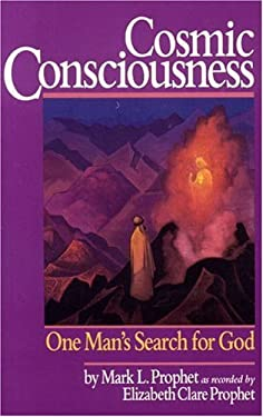 Cosmic Consciousness: One Man's Search for God 9780916766177