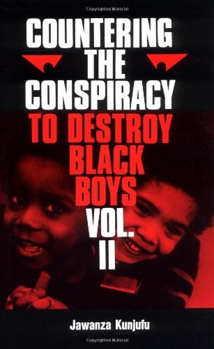 Countering the Conspiracy to Destroy Black Boys Vol. II 9780913543030