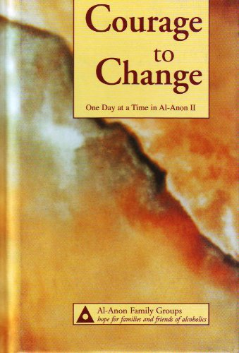 Courage to Change: One Day at a Time in Al-Anon II 9780910034791