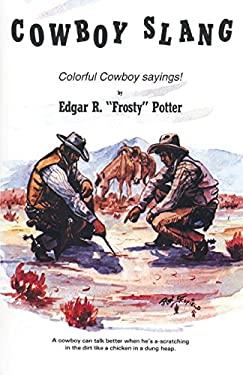 Cowboy Slang 9780914846239