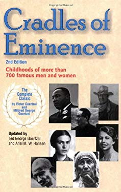 Cradles of Eminence: Childhoods of More Than 700 Famous Men and Women 9780910707565