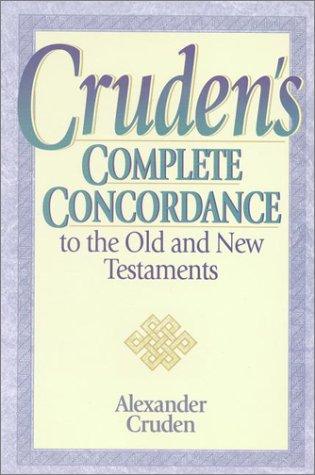 Cruden's Complete Concordance to the Old and New Testaments 9780917006319
