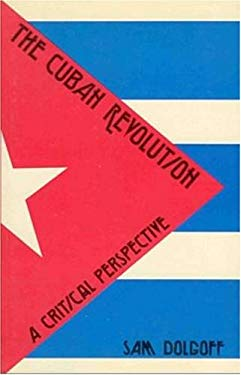 The Cuban Revolution: A Critical Perspective 9780919618350