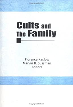 Cults and the Family 9780917724558