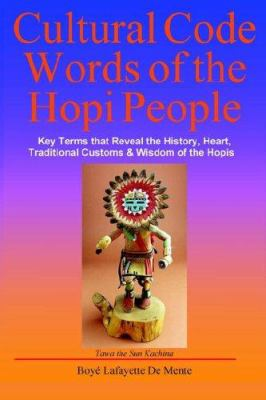 Cultural Code Words of the Hopi People 9780914778981